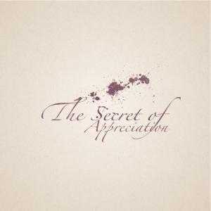 The secret of appreciation